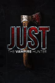 Just The Vampire Hunter