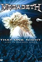 Image of Megadeth: That One Night - Live in Buenos Aires