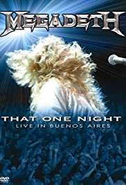 Megadeth: That One Night - Live in Buenos Aires (2007) Poster - Movie Forum, Cast, Reviews