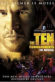 The Ten Commandments: The Musical (2006) Poster - Movie Forum, Cast, Reviews