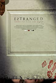 Estranged (2015) Poster - Movie Forum, Cast, Reviews