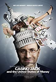 Casino Jack and the United States of Money (2010) Poster - Movie Forum, Cast, Reviews