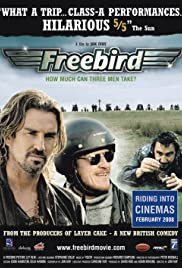 Freebird (2008) Poster - Movie Forum, Cast, Reviews