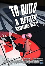 To Build a Better Mousetrap Poster