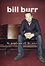 Primary image for Bill Burr: You People Are All the Same.