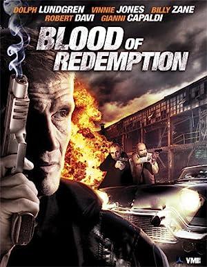 La sangre de la redención / Blood of Redemption - 2013
