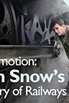 Image of Locomotion: Dan Snow's History of Railways