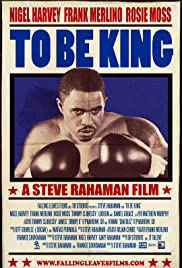 To Be King Poster