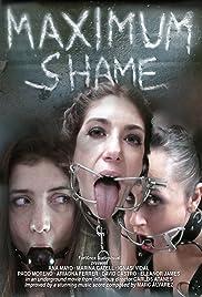 Maximum Shame(2010) Poster - Movie Forum, Cast, Reviews