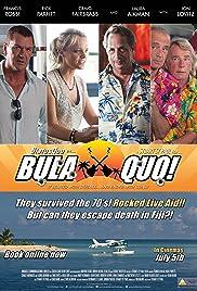Bula Quo!(2013) Poster - Movie Forum, Cast, Reviews