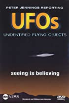 Image of Peter Jennings Reporting: UFOs - Seeing Is Believing