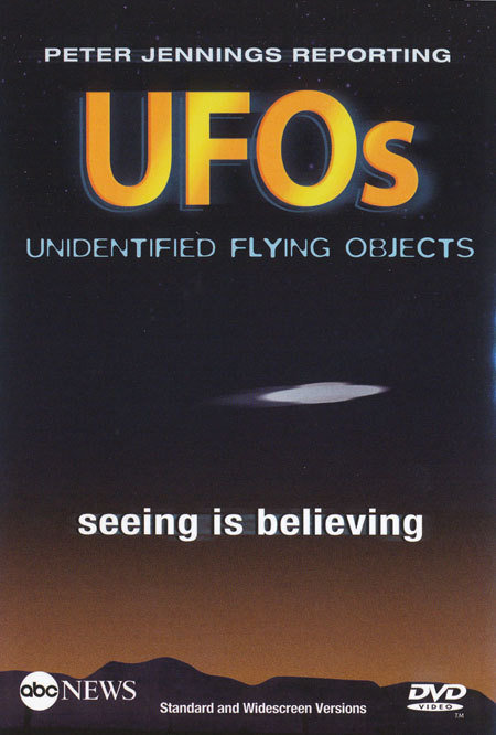 Peter Jennings Reporting: UFOs - Seeing Is Believing (2005)