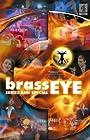 """""""Brass Eye"""""""
