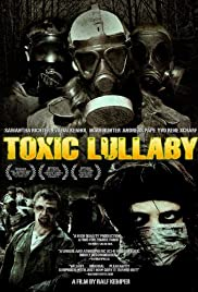 Toxic Lullaby Poster