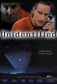 Unidentified (2006) Poster - Movie Forum, Cast, Reviews
