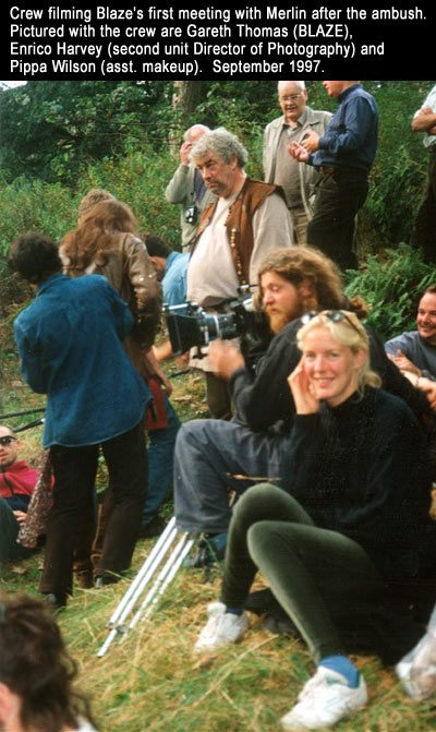 Crew filming Blaze's first meeting with Merlin after the ambush. Pictured with the crew are Gareth Thomas (BLAZE), Enrico Harvey (second unit Director of Photography) and Pippa Wilson (asst. makeup). September 1997.