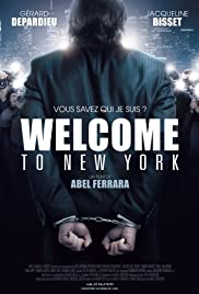 Welcome to New York (2014) Poster - Movie Forum, Cast, Reviews