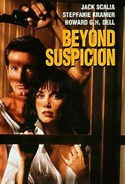 Beyond Suspicion Poster