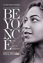 Beyoncé: Life Is But a Dream(2013) Poster - Movie Forum, Cast, Reviews