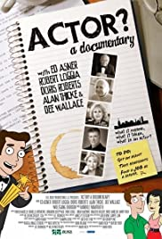 Actor? A Documentary Poster