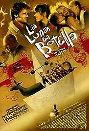 La luna en botella(2007) Poster - Movie Forum, Cast, Reviews