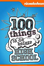 Primary image for 100 Things to Do Before High School