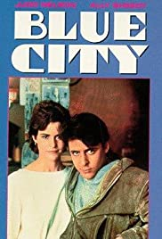 Blue City (1986) Poster - Movie Forum, Cast, Reviews