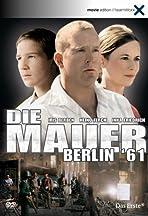 Die Mauer - Berlin '61