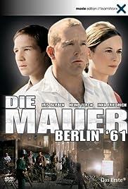 Die Mauer - Berlin '61(2006) Poster - Movie Forum, Cast, Reviews