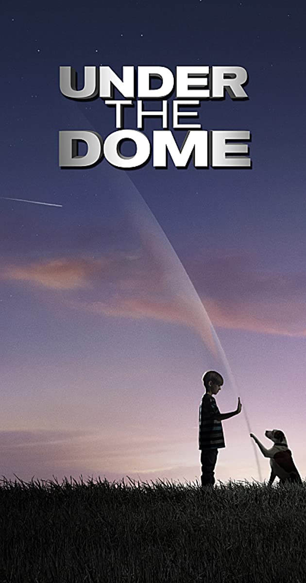 Under The Dome (TV Series 2013–2015)