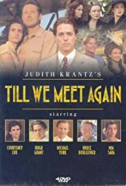 Till We Meet Again Poster - TV Show Forum, Cast, Reviews