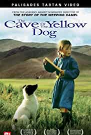 The Cave of the Yellow Dog film poster