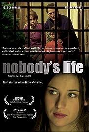 Nobody's Life Poster