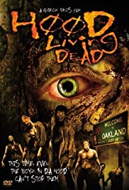 Hood of the Living Dead (2005) Poster - Movie Forum, Cast, Reviews