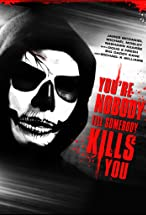 Primary image for You're Nobody 'til Somebody Kills You