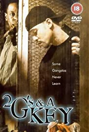 2 G's & a Key (2000) Poster - Movie Forum, Cast, Reviews