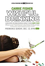 Wishful Drinking (2010) Poster - Movie Forum, Cast, Reviews