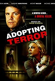 Adopting Terror (2012) Poster - Movie Forum, Cast, Reviews