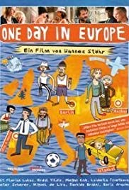 One Day in Europe (2005) Poster - Movie Forum, Cast, Reviews