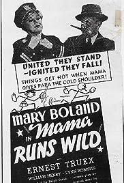 Mama Runs Wild Poster