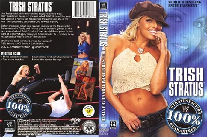 WWE: Trish Stratus - 100% Stratusfaction (2003)