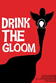 Drink the Gloom Poster