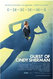 Guest of Cindy Sherman (2008) Poster - Movie Forum, Cast, Reviews