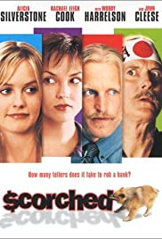 Scorched (2003) Poster - Movie Forum, Cast, Reviews