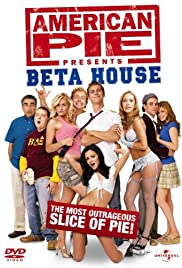 American Pie Presents: Beta House (2007) Poster - Movie Forum, Cast, Reviews