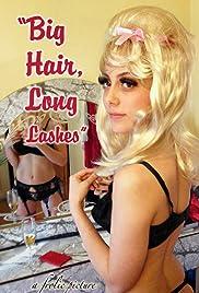 Big Hair, Long Lashes Poster