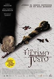 El último justo(2007) Poster - Movie Forum, Cast, Reviews