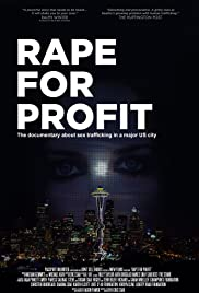 Rape For Profit (2012) Poster - Movie Forum, Cast, Reviews