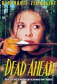 Dead Ahead(1996) Poster - Movie Forum, Cast, Reviews