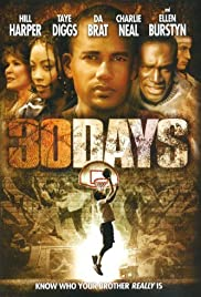 30 Days (2006) Poster - Movie Forum, Cast, Reviews